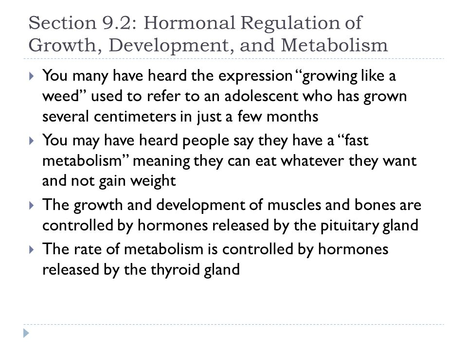 Section 9.2: Hormonal Regulation of Growth, Development, and Metabolism