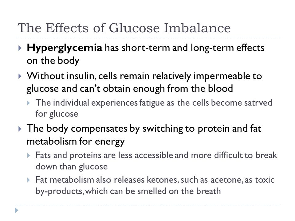 The Effects of Glucose Imbalance