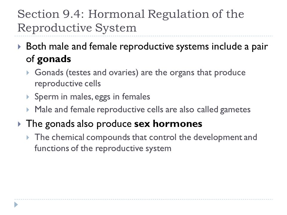 Section 9.4: Hormonal Regulation of the Reproductive System