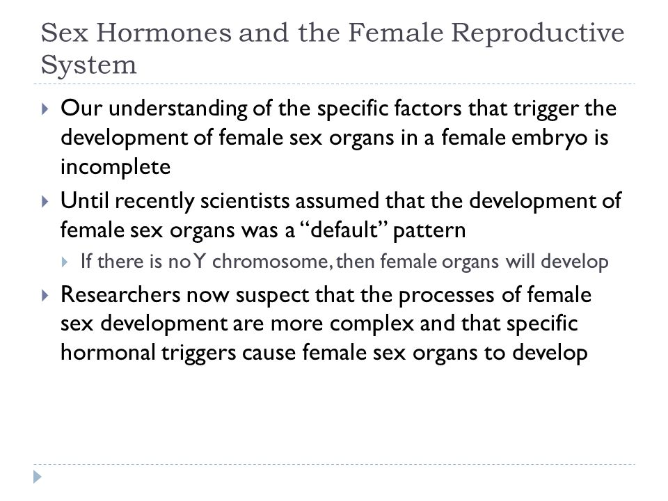 Sex Hormones and the Female Reproductive System