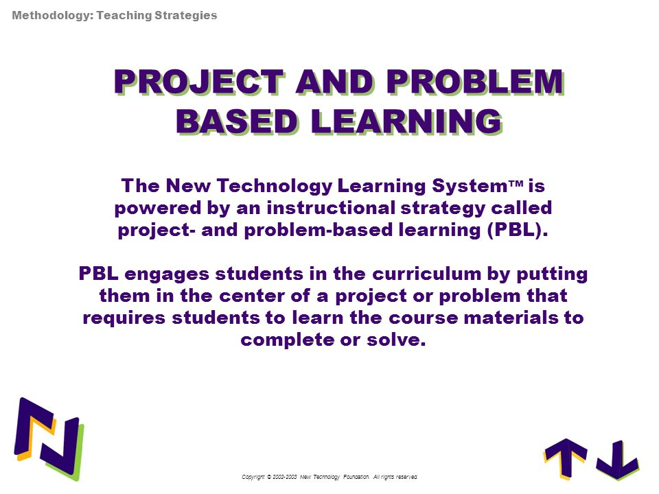 PROJECT AND PROBLEM BASED LEARNING PROJECT AND PROBLEM BASED LEARNING