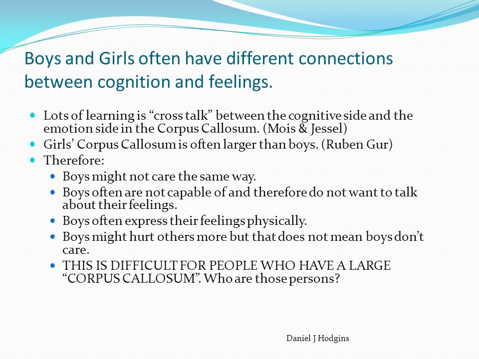 Boys and Girls often have different connections between cognition and feelings.