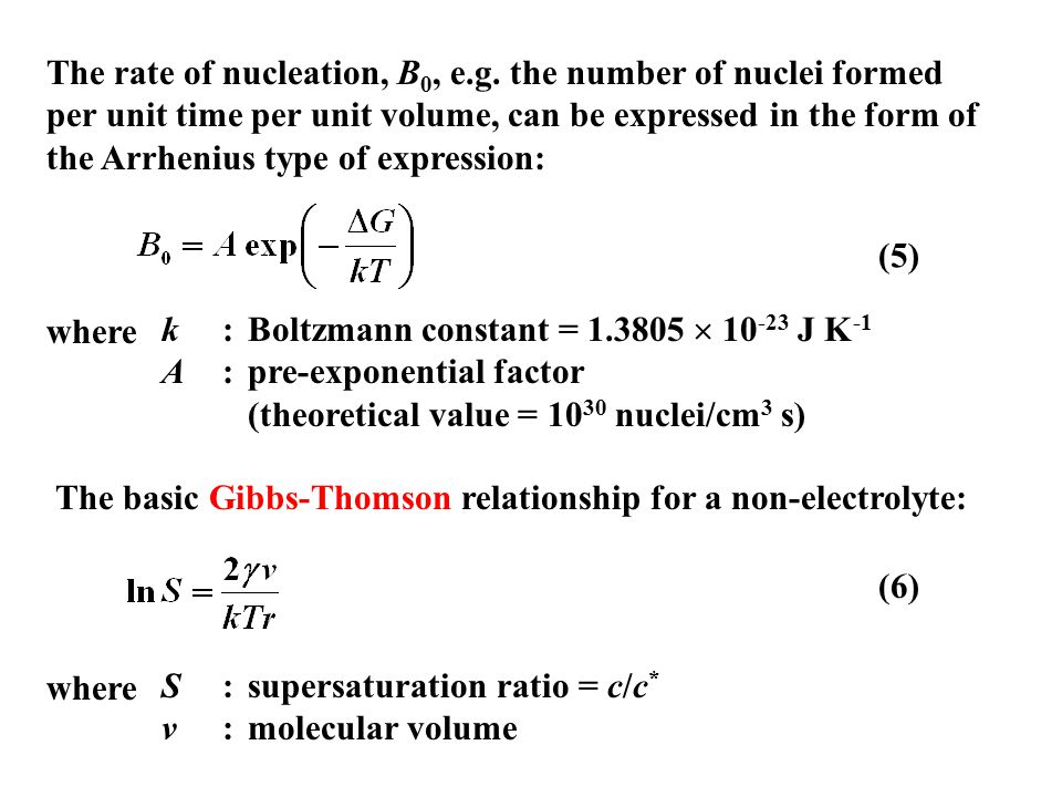 The rate of nucleation, B0, e. g