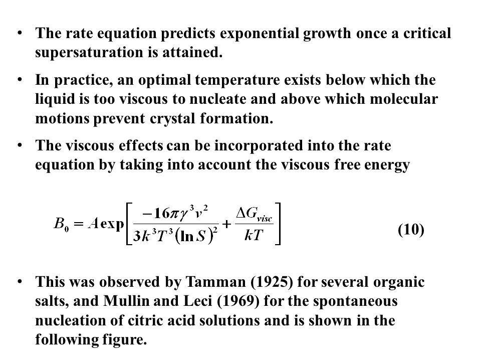 The rate equation predicts exponential growth once a critical supersaturation is attained.