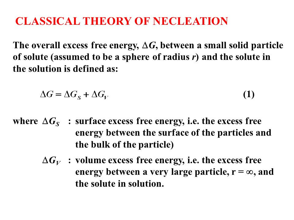 CLASSICAL THEORY OF NECLEATION