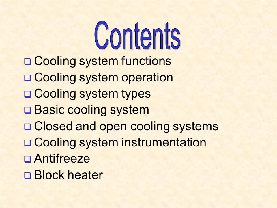 Contents Cooling system functions Cooling system operation