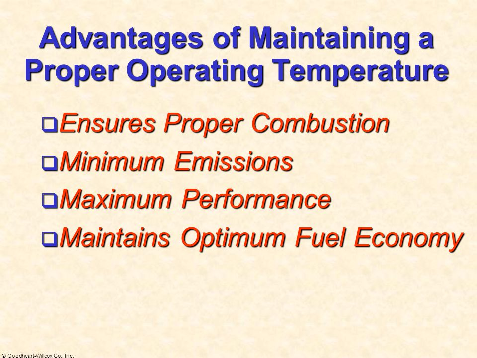 Advantages of Maintaining a Proper Operating Temperature