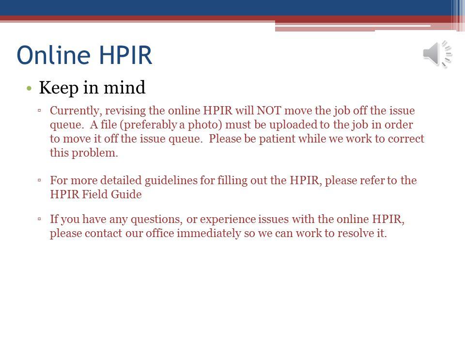 Online HPIR Keep in mind