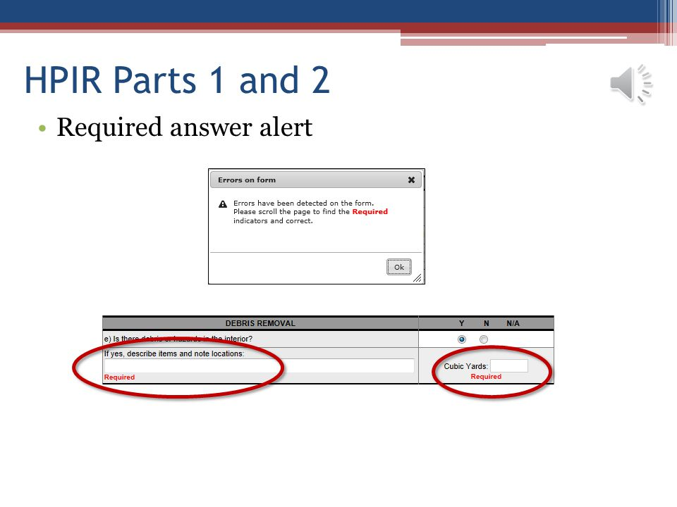 HPIR Parts 1 and 2 Required answer alert