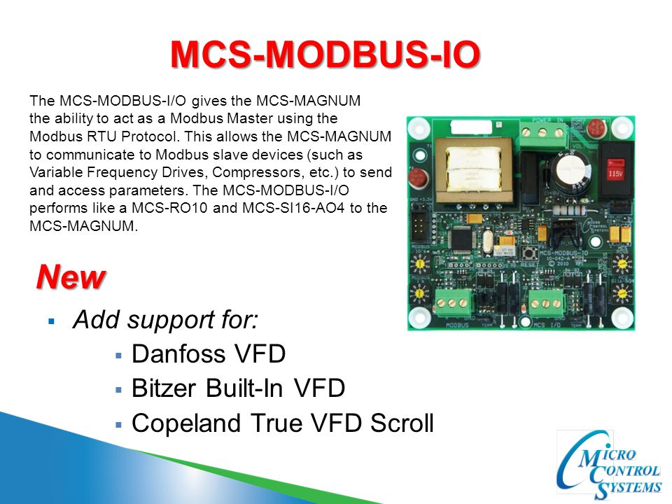 MCS-MODBUS-IO New Add support for: Danfoss VFD Bitzer Built-In VFD