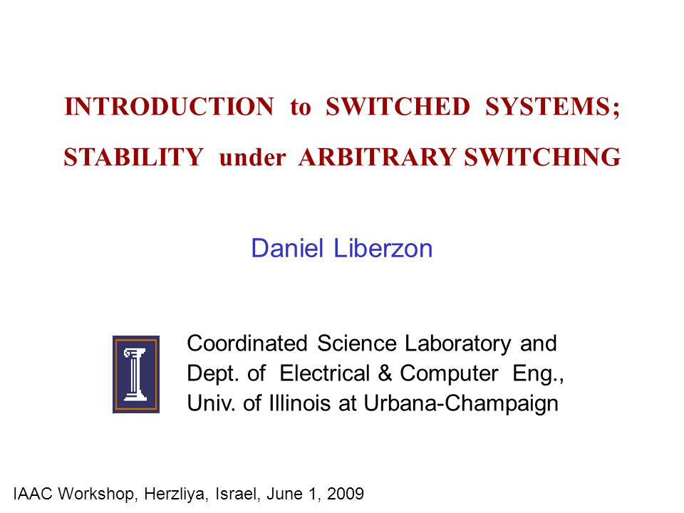 INTRODUCTION to SWITCHED SYSTEMS ; STABILITY under ARBITRARY SWITCHING