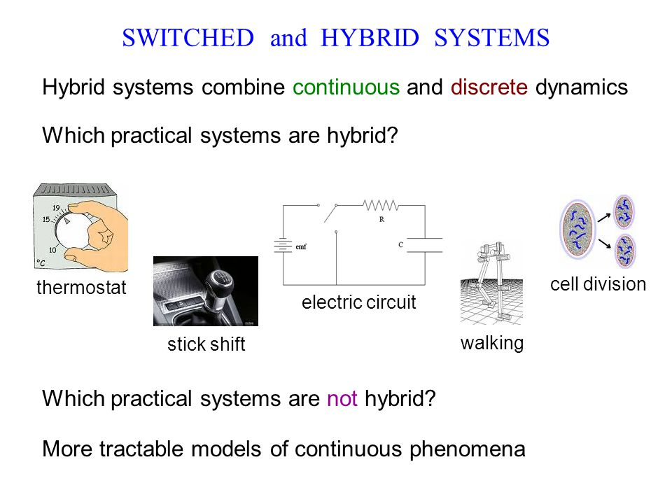 SWITCHED and HYBRID SYSTEMS