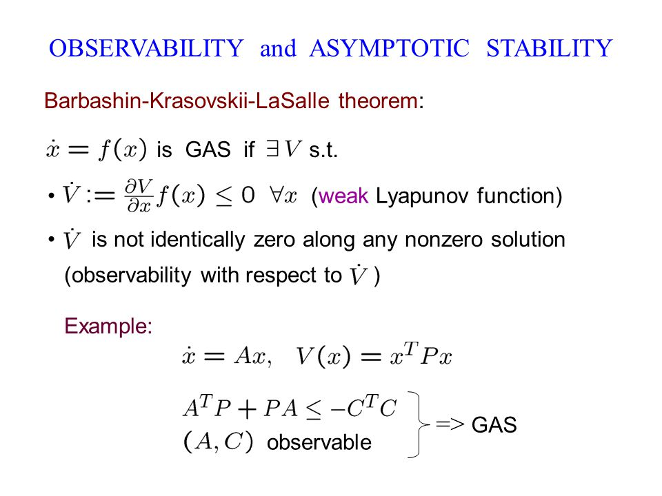 OBSERVABILITY and ASYMPTOTIC STABILITY