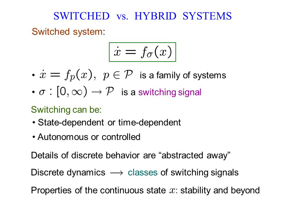 SWITCHED vs. HYBRID SYSTEMS