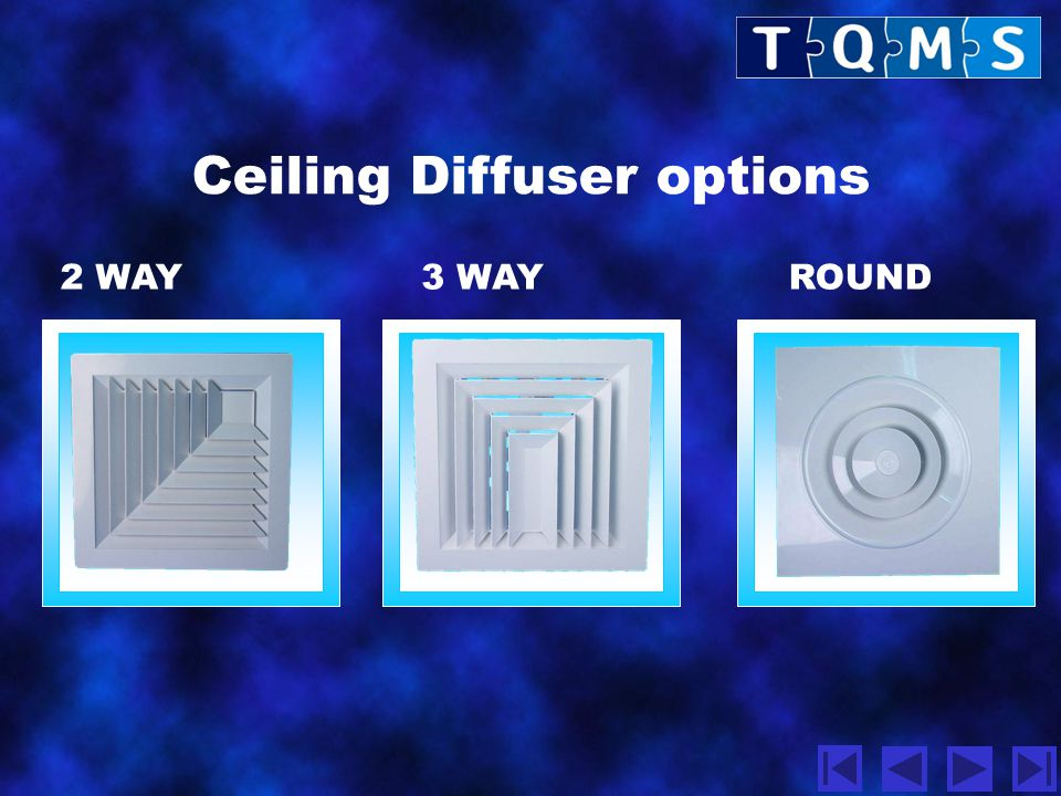 Ceiling Diffuser options