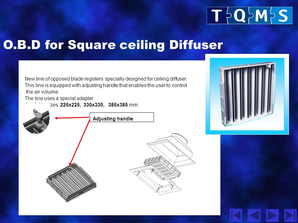 O.B.D for Square ceiling Diffuser