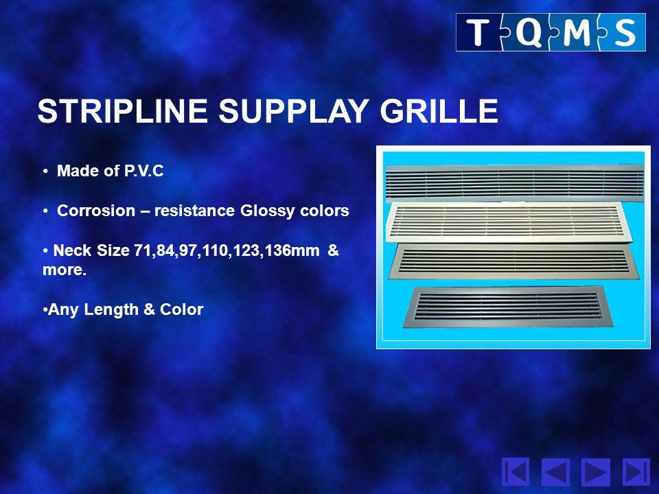 STRIPLINE SUPPLAY GRILLE