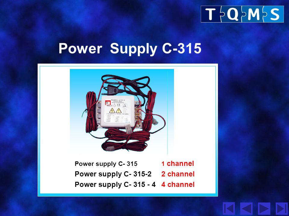 Power Supply C-315 Power supply C- 315-2 2 channel