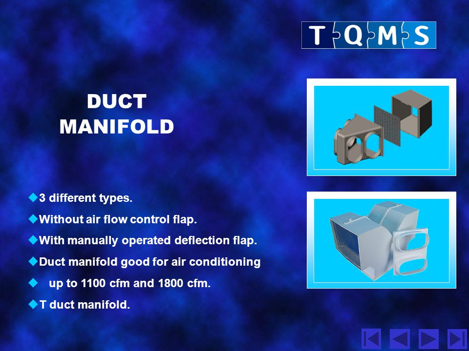DUCT MANIFOLD 3 different types. Without air flow control flap.