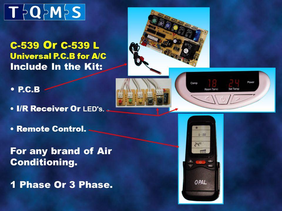 C-539 Or C-539 L Universal P.C.B for A/C Include In the Kit: P.C.B