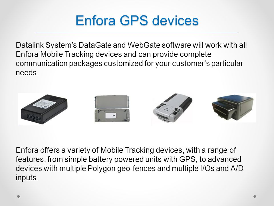 Enfora GPS devices