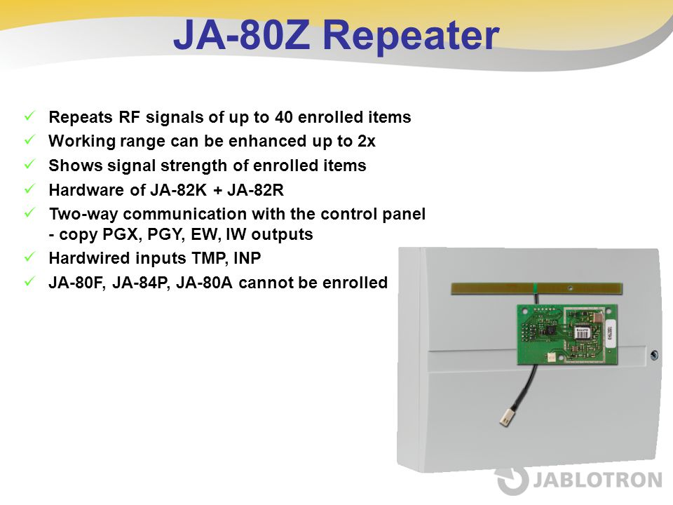 JA-80Z Repeater Repeats RF signals of up to 40 enrolled items