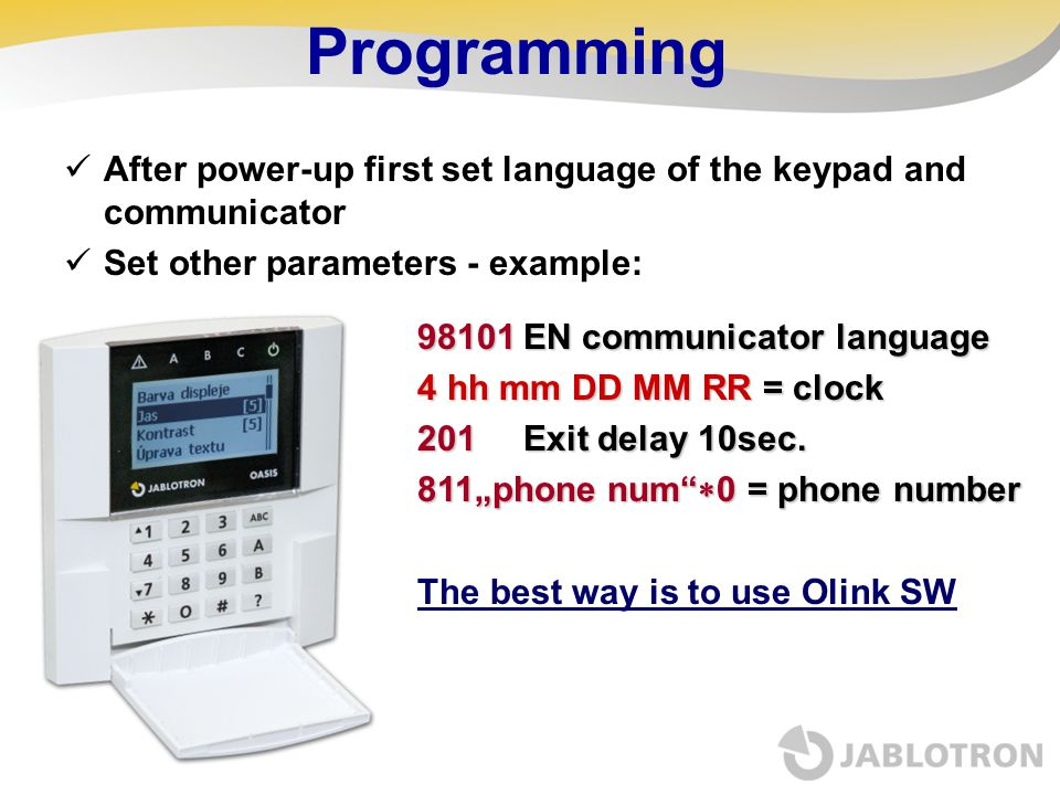 Programming After power-up first set language of the keypad and communicator. Set other parameters - example: