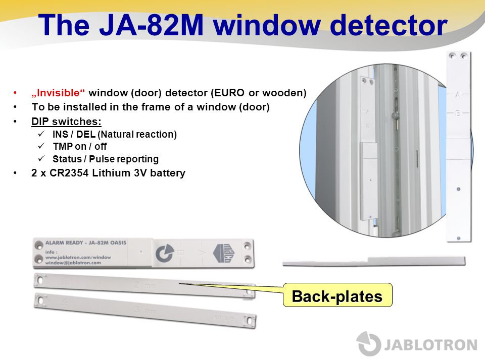 The JA-82M window detector