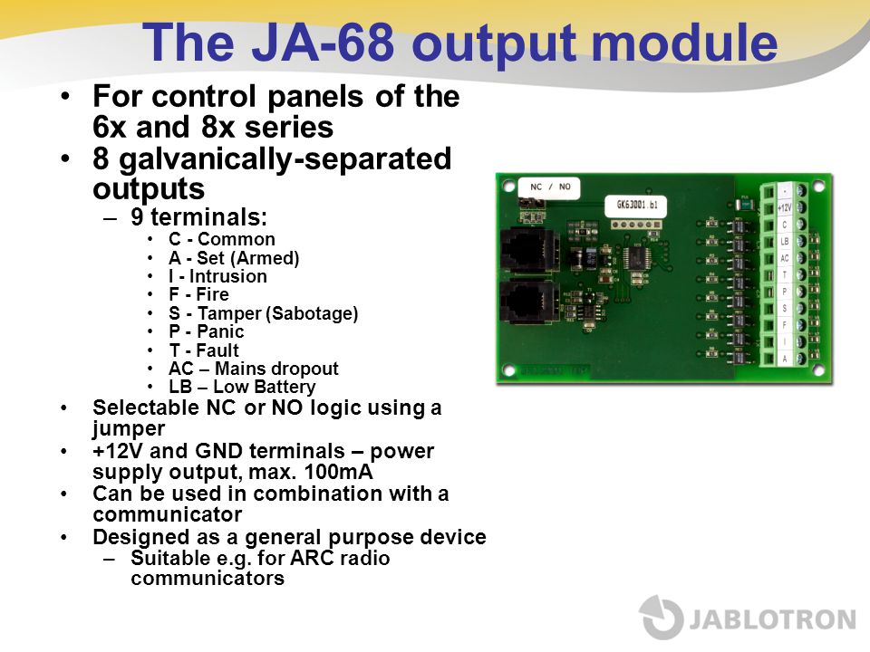 The JA-68 output module For control panels of the 6x and 8x series