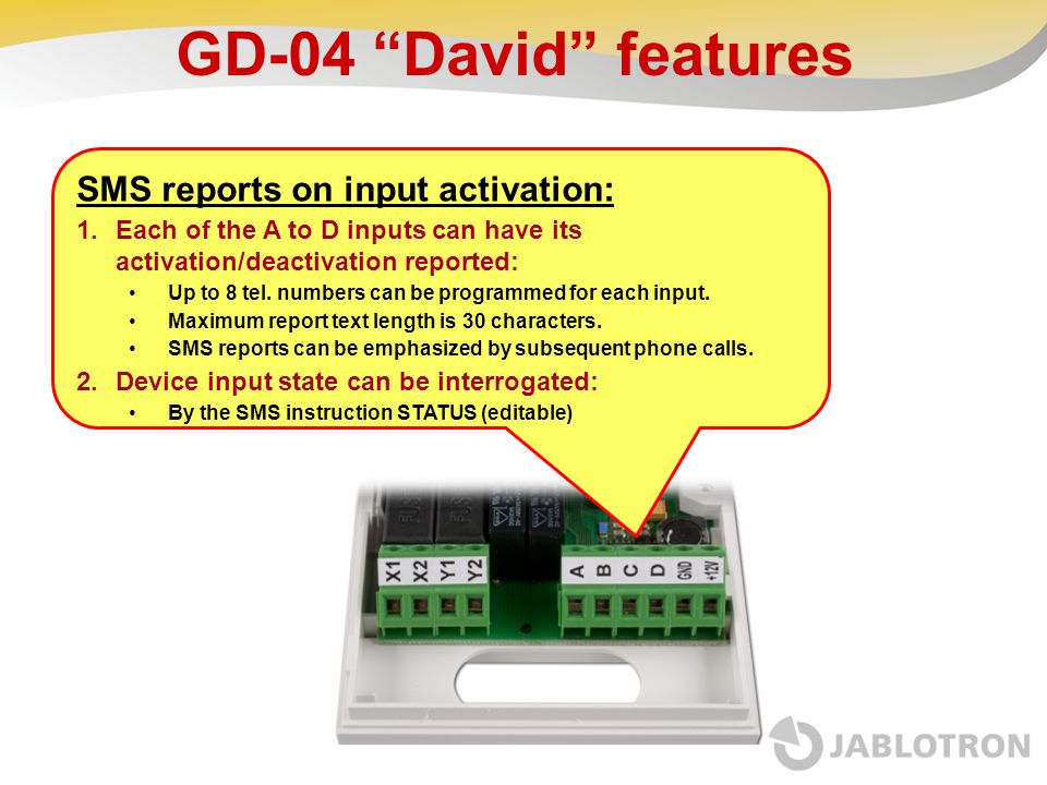 GD-04 David features SMS reports on input activation: