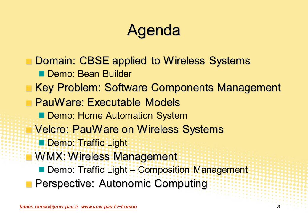 Agenda Domain: CBSE applied to Wireless Systems