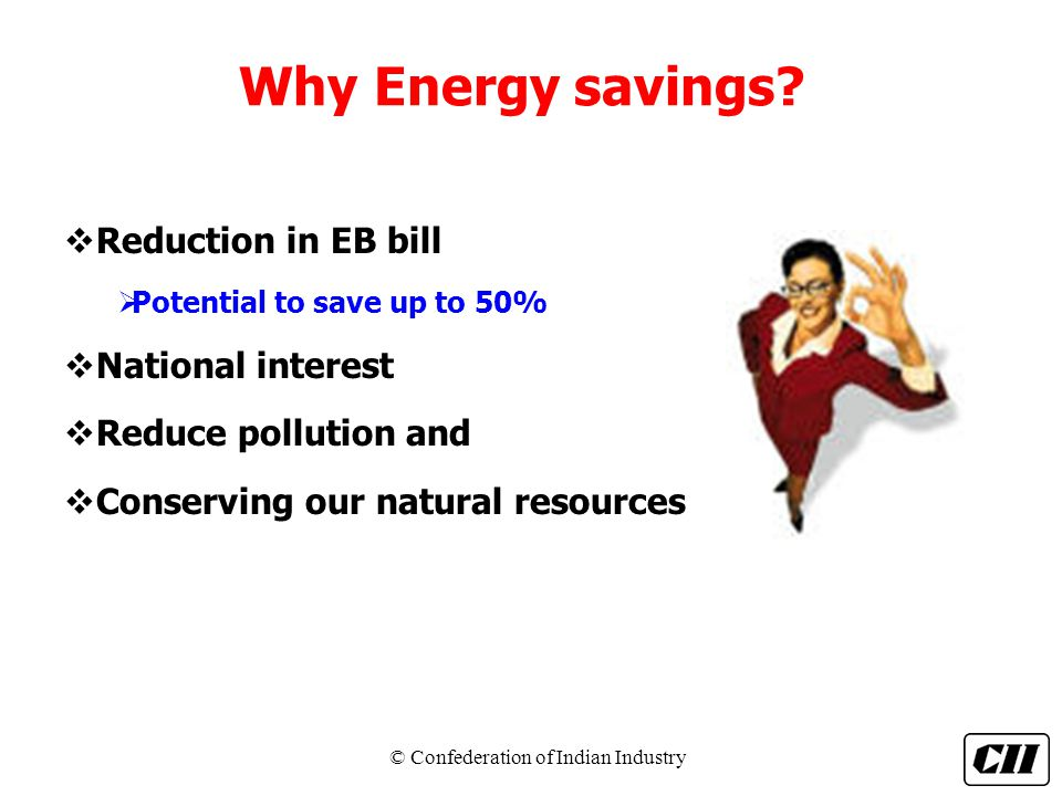 Why Energy savings Reduction in EB bill National interest
