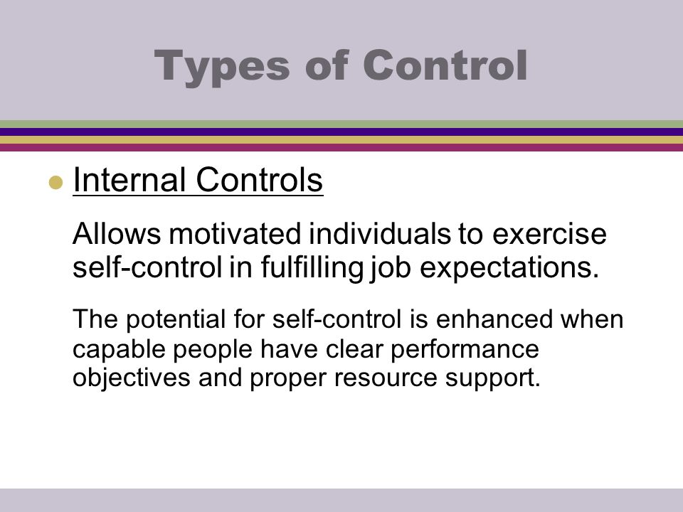 Types of Control Internal Controls
