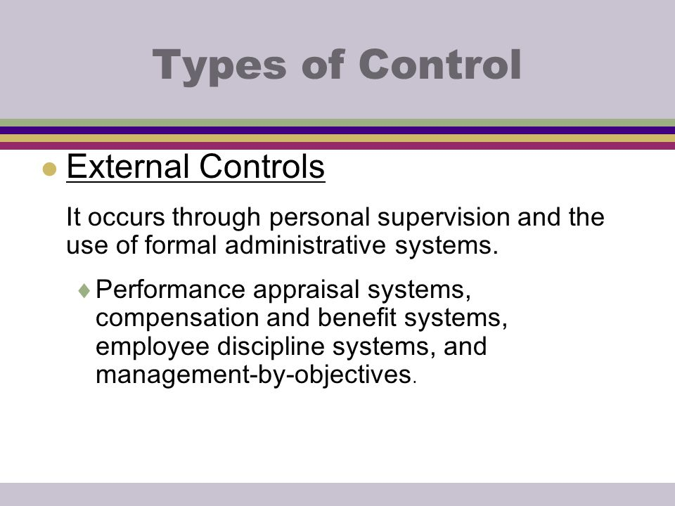 Types of Control External Controls