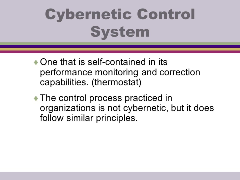 Cybernetic Control System