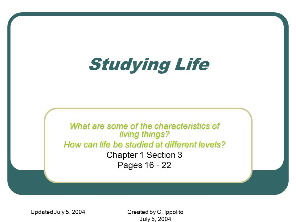 Studying Life What are some of the characteristics of living things