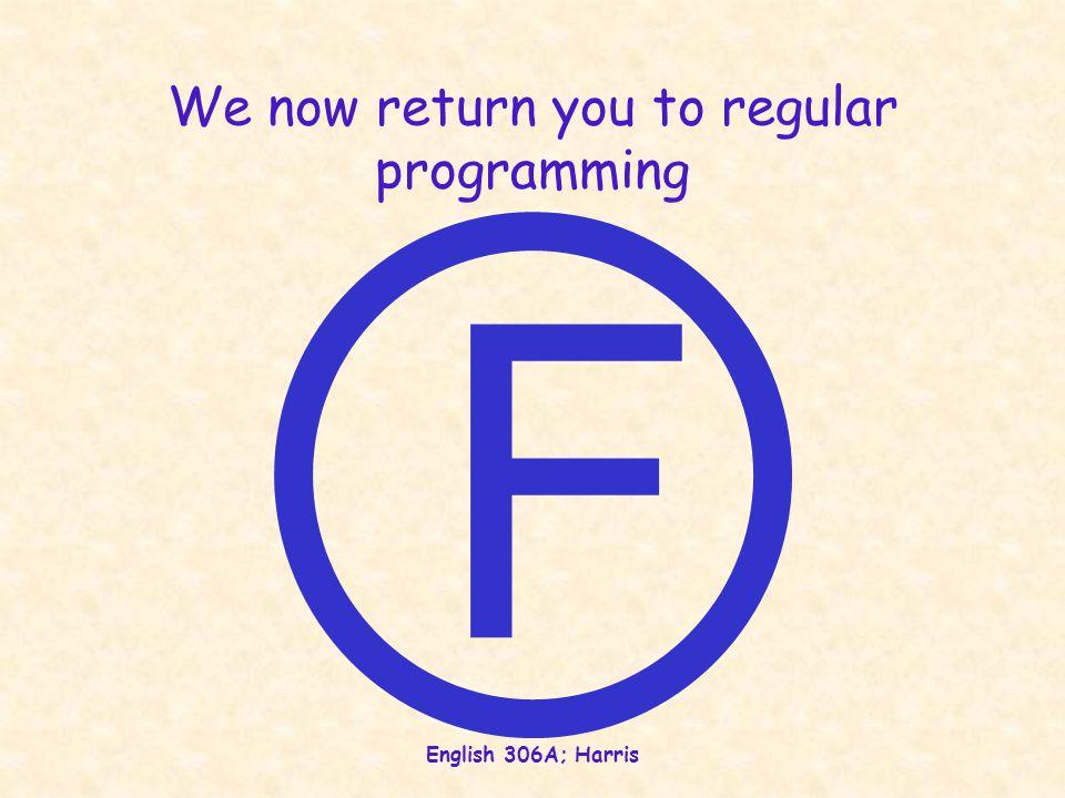We now return you to regular programming