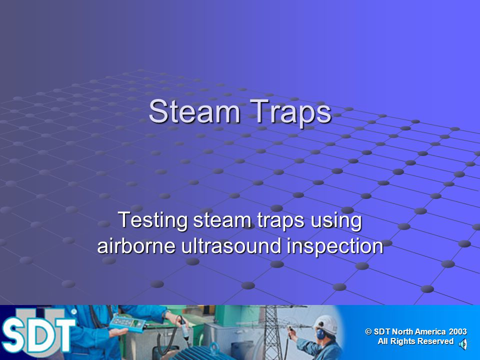 Testing steam traps using airborne ultrasound inspection