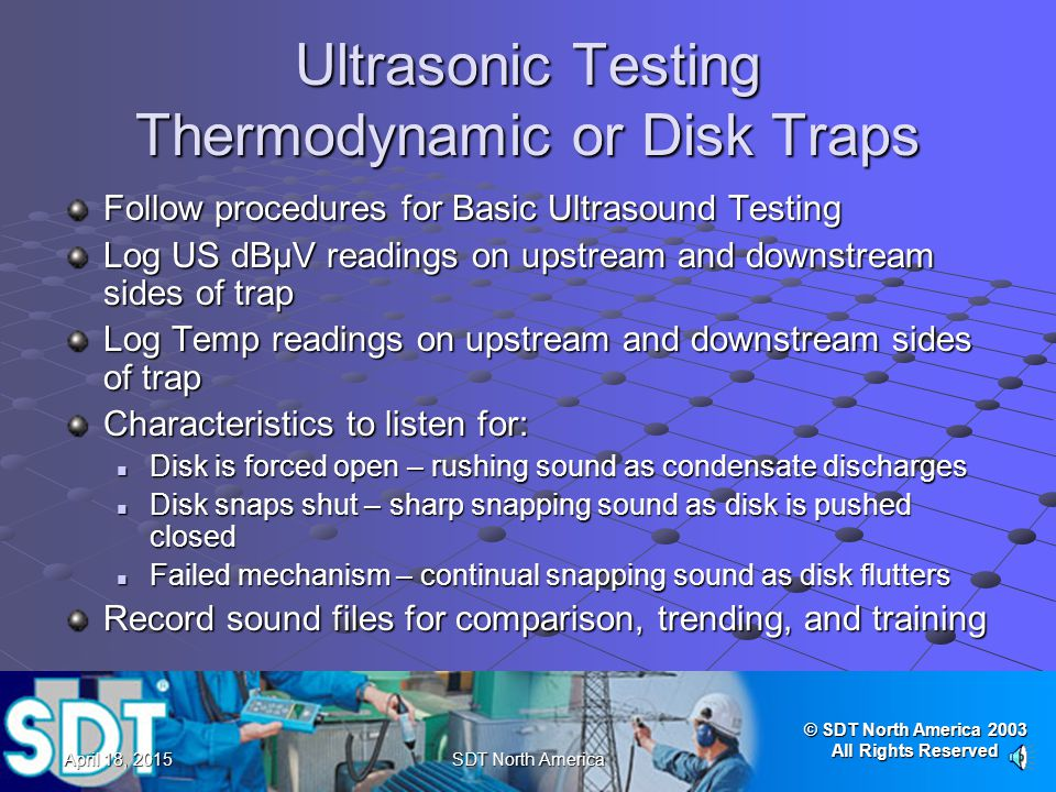 Ultrasonic Testing Thermodynamic or Disk Traps