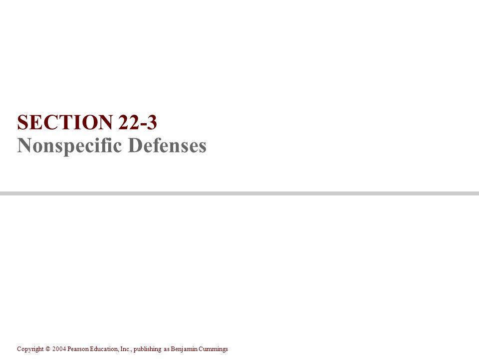 SECTION 22-3 Nonspecific Defenses