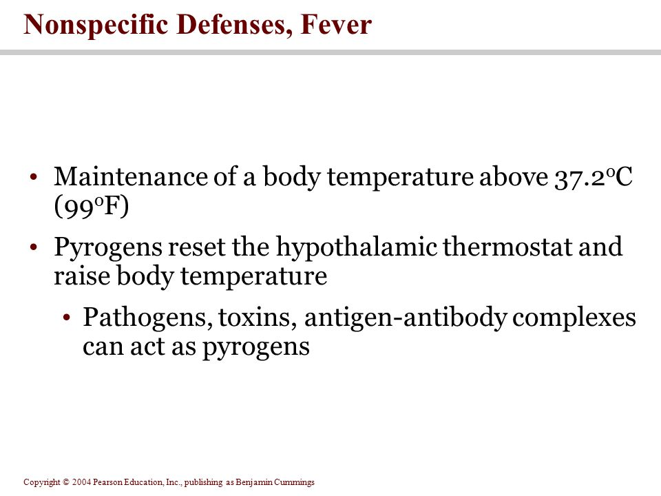 Nonspecific Defenses, Fever