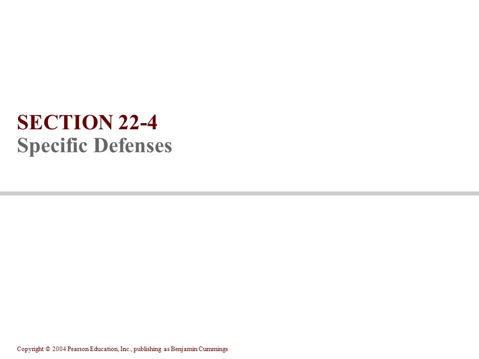 SECTION 22-4 Specific Defenses