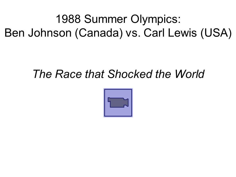 1988 Summer Olympics: Ben Johnson (Canada) vs