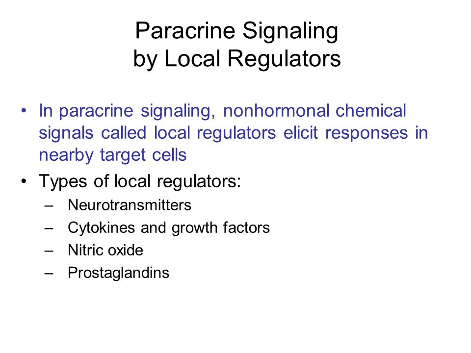 Paracrine Signaling by Local Regulators