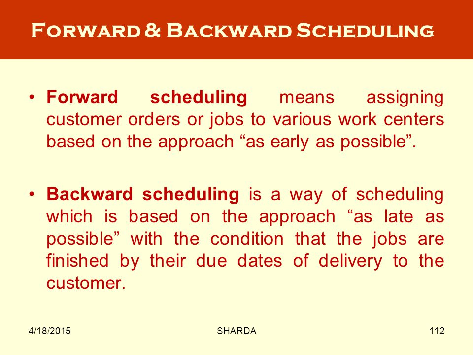Forward & Backward Scheduling