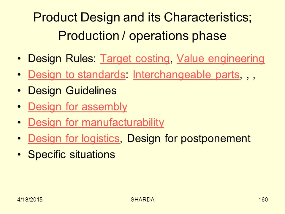 Product Design and its Characteristics; Production / operations phase