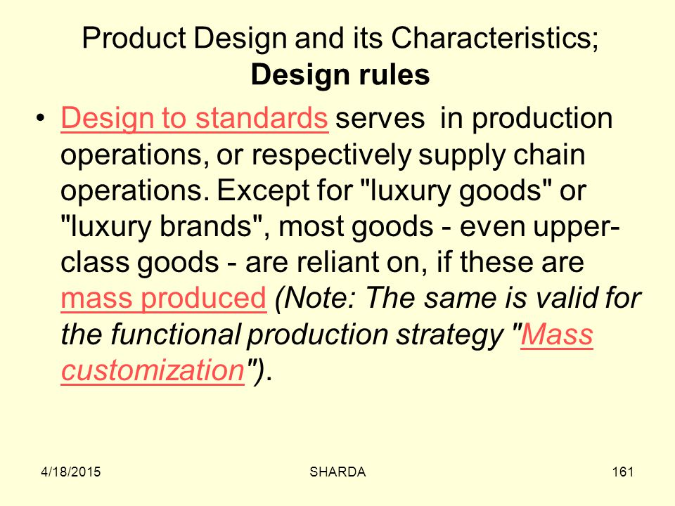 Product Design and its Characteristics; Design rules