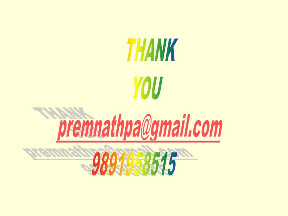 THANK YOU premnathpa@gmail.com 9891958515 255