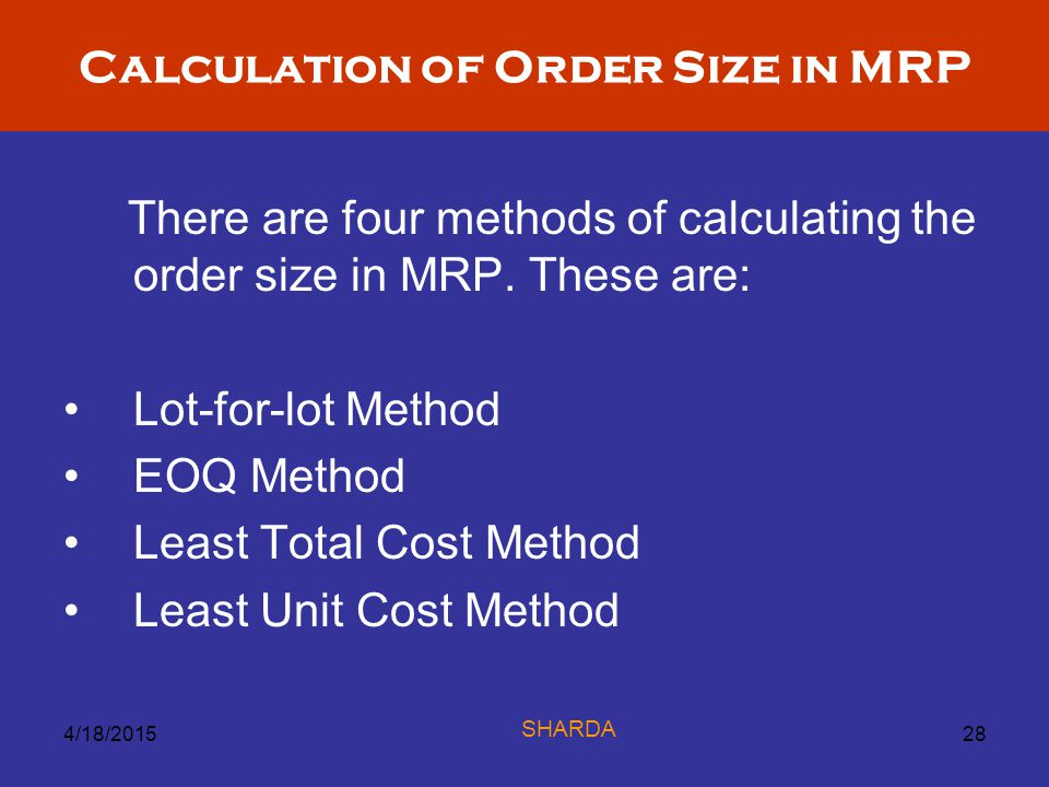 Calculation of Order Size in MRP
