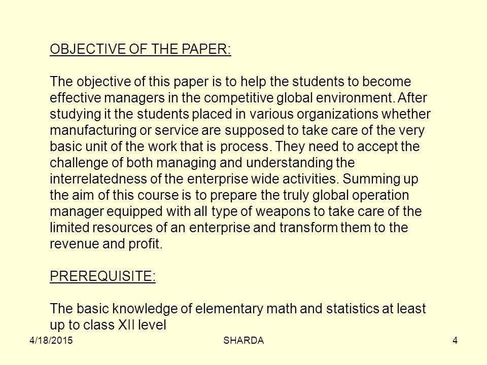 OBJECTIVE OF THE PAPER:
